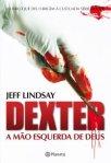 Dexter, a mão esquerda de Deus